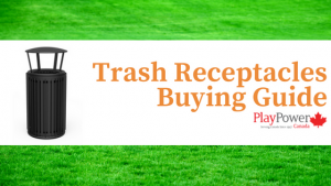 Trash Receptacles Buying Guide
