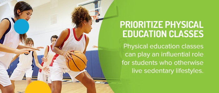 Prioritize Physical Education Classes