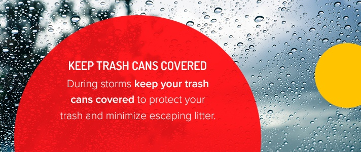 Keep Trash Cans Covered During Storms