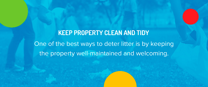 Keep Property Clean And Tidy