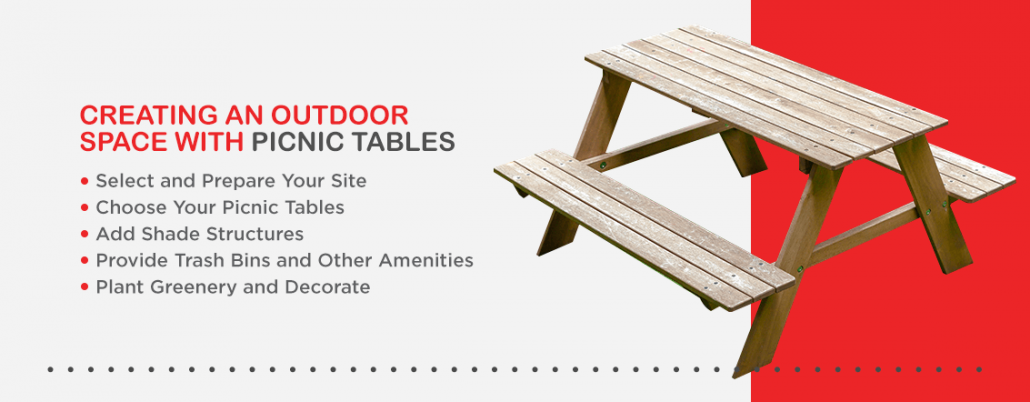 Creating an outdoor space with picnic tables