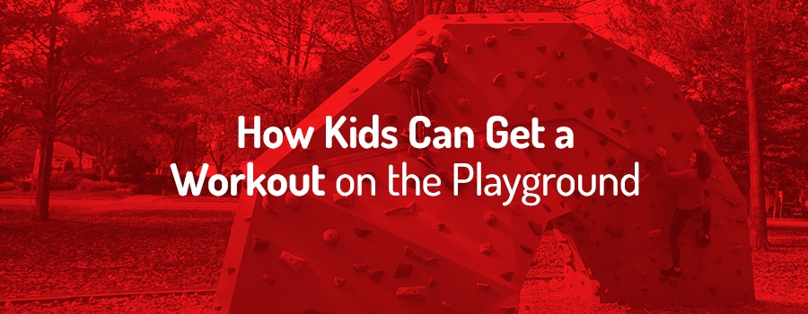 How Kids Can Get a Workout on the Playground